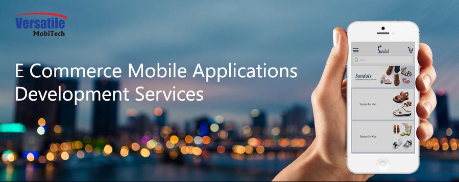 Versatilemobitech e commerce mobile applications development services 2